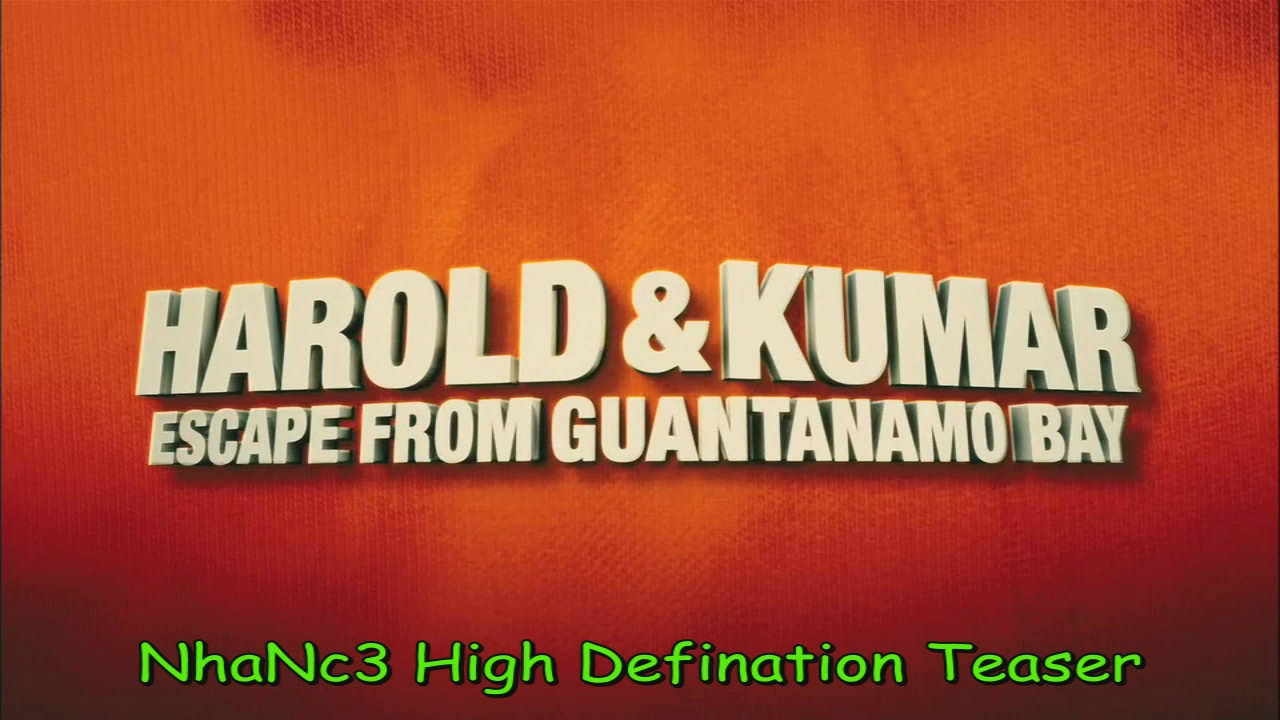 Harold & Kumar Escape from Guantanamo Bay 720p Teaser NhaNc3 preview 0
