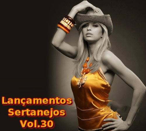 Lan�amentos Sertanejos - Vol.30