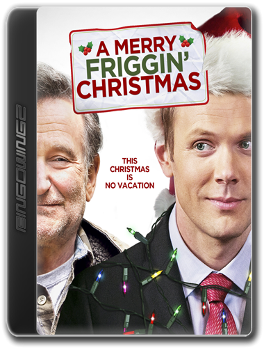 watch online : A Merry Friggin Christmas 2014
