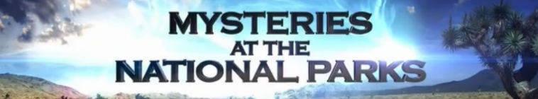 Mysteries at the National Parks S01E06 Firestarter HDTV x264-W4F
