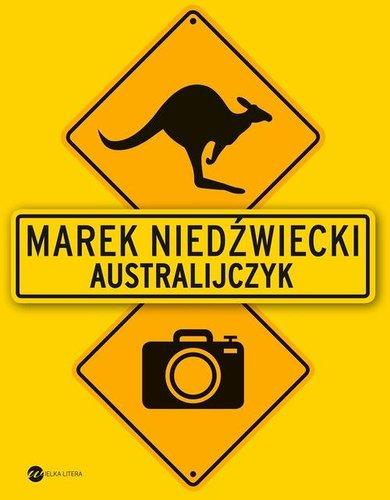 Marek Niedźwiecki - Australijczyk