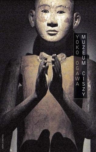 Yoko Ogawa - Muzeum Ciszy