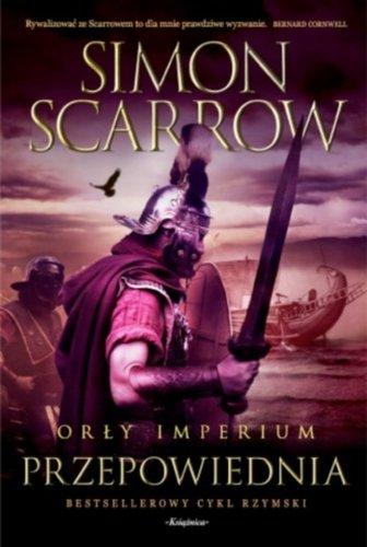 Simon Scarrow - Przepowiednia