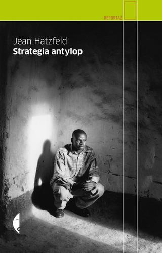 Strategia antylop - Jean Hatzfeld