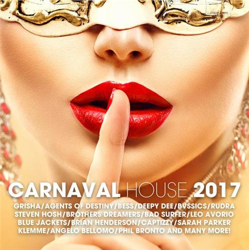 VA - Carnaval House 2017 (2017)
