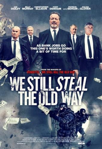 We Still Steal The Old Way (2017) 720p Brrip H264 Aac-rarbg