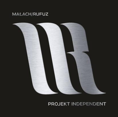 Ma³ach & Rufuz - Projekt Independent (2017)