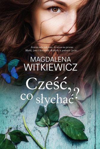Witkiewicz Magdalena - Cześć,co słychać [Audiobook PL]
