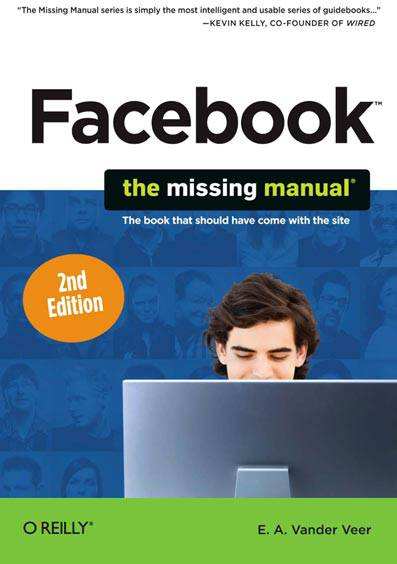 Facebook: The Missing Manual
