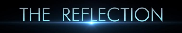 The Reflection S01E03 720p WEB x264-ANiURL