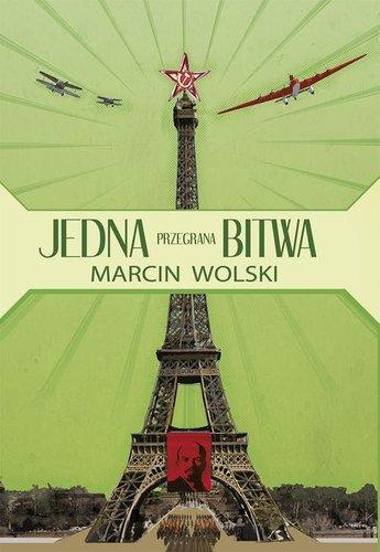 Jedna przegrana bitwa - Marcin Wolski [eBook PL]