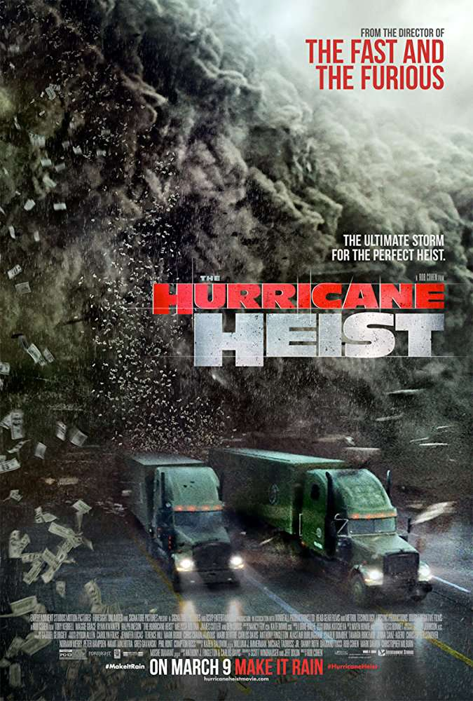 The Hurricane Heist 2018 Movies BRRip x264 AAC with Sample