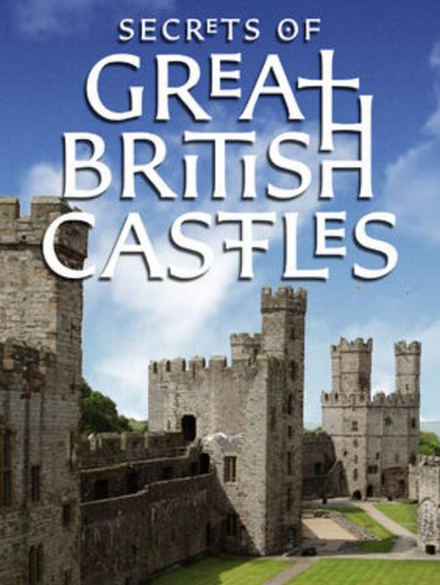 Secrets of Great British Castles S02E06 WEB x264-CRiMSON