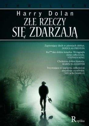 Złe rzeczy się zdarzają - Harry Dolan (2018) / Ebook PL