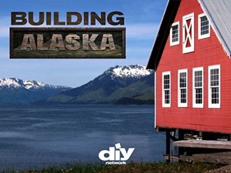 Building Alaska S09E06 A Fort in the Woods WEB x264-CAFFEiNE