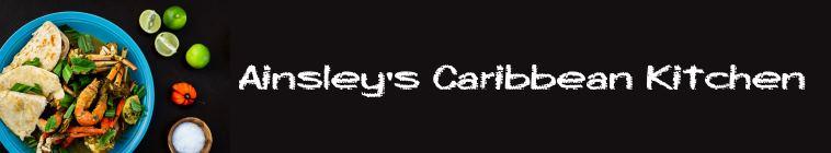 Ainsleys Caribbean Kitchen S01E06 WEB x264-LiGATE