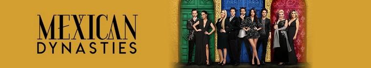 Mexican Dynasties S01E02 720p WEB x264-TBS