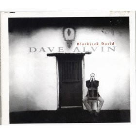 Dave Alvin - Blackjack David (1998) (2002 Remaster) (320) [DJ]