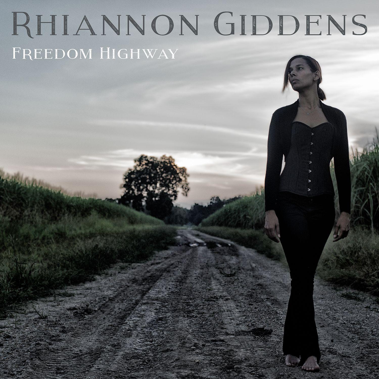 Rhiannon Giddens - Freedom Highway YERAYCITO MASTER SERIES X