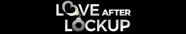 Love After Lockup S02E15 Life After Lockup Prove Yourself 480p x264-mSD