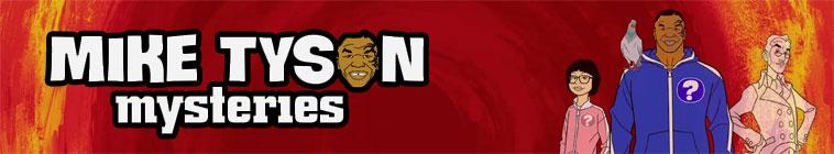 Mike Tyson Mysteries S04E01 720p HDTV x264-MiNDTHEGAP