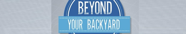 Beyond Your Backyard S02E07 Little Rock Part 2 WEB h264 CAFFEiNE