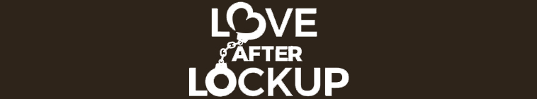 Love After Lockup S02E18 Life After Lockup Second Chances REPACK HDTV x264 CRiMSON