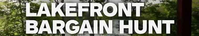 Lakefront Bargain Hunt S11E01 Racing to Relocate 720p HDTV x264 CRiMSON