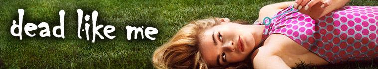 Dead Like Me S01E12 720p WEB h264 WEBTUBE