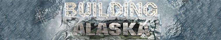 Building Alaska S10E01 A New World of Challenges 720p WEB x264 CAFFEiNE