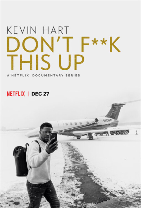 Kevin Hart Dont Fuck This Up S01E03 480p x264-mSD