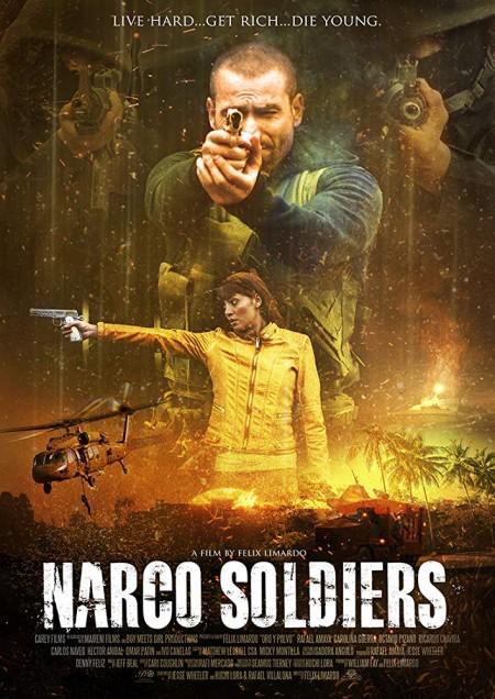 Narco Soldiers (2019) 720p BluRay 800MB x264-GalaxyRG