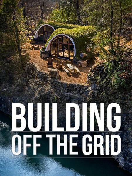 Building Off The Grid S08E06 Ozark Mountain Lodge WEB x264-ESPRESSO