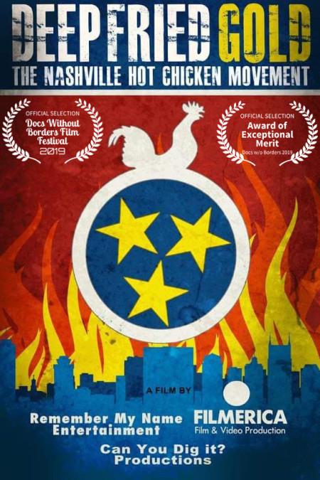 Deep Fried Gold The Nashville Hot Chicken Movement 2019 1080p AMZN WEBRip D ...
