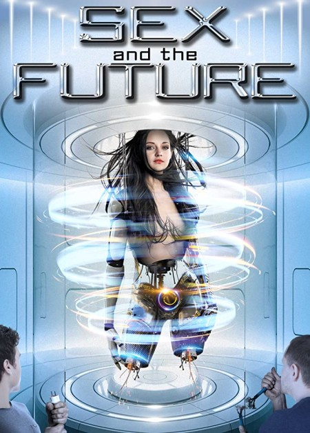 Sex And The Future (2020) 720p WEBRip 800MB x264-GalaxyRG