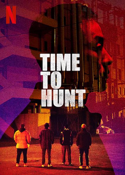 Time to Hunt (2020) [1080p] [WEBRip] [5 1] [YTS MX]