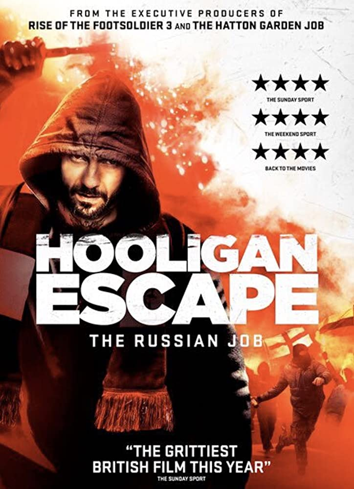 Hooligan Escape the Russian Job (2018) [1080p] [WEBRip] [YTS MX]