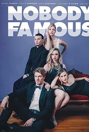 Nobody Famous (2018) [720p] [WEBRip] [YTS MX]