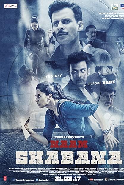 Naam Shabana (2017) Hindi 720p NF WEB-DL 1 GB DD-5 1 ESub x264 - Shadow (Bo ...