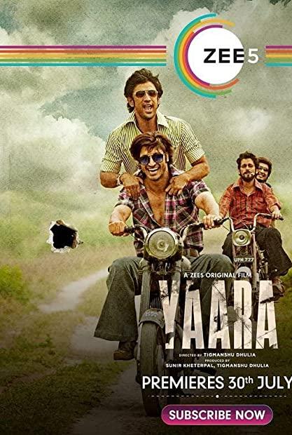 Yaara (2020) Hindi 720p WEB-DL 950 MB 2CH ESub x264 - Shadow (BonsaiHD)