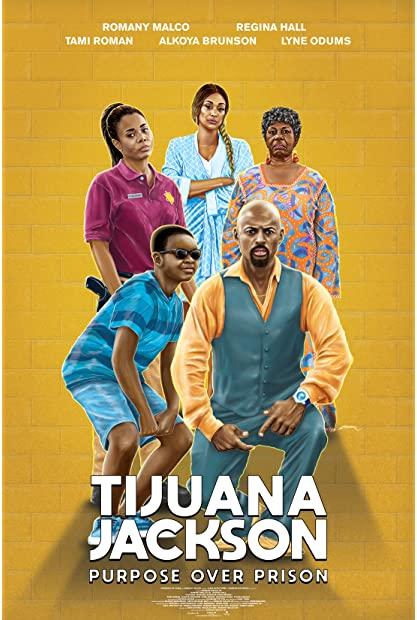 Tijuana Jackson Purpose Over Prison 2020 720p WEBRip 800MB x264-GalaxyRG